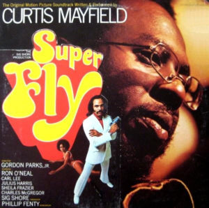 🎵 Curtis Mayfield – Superfly Original Motion Picture Soundtrack