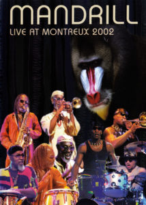 🎵 Mandrill – Live at Montreux Jazz Festival 2002